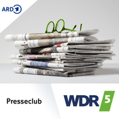 Podcast WDR 5 Presseclub