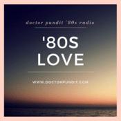 Doctor Pundit '80s Love