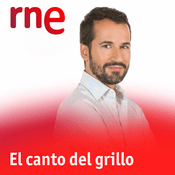 RNE - El canto del grillo