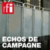 RFI - Echos de campagne