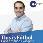 Podcast COPE - This is Fútbol