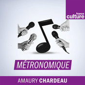 Métronomique - France Culture
