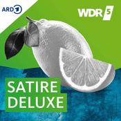 Podcast WDR 5 - Satire Deluxe - Ganze Sendung