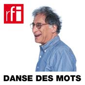 Podcast RFI - Danse des mots