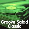 SomaFM - Groove Salad Classic