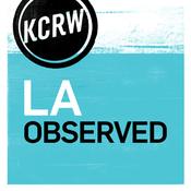 KCRW LA Observed