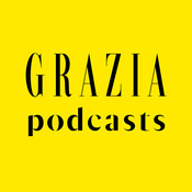 Podcast Grazia Podcasts
