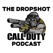 The Dropshot - A Call of Duty Podcast
