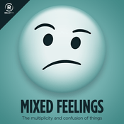 Podcast Relay FM - Mixed Feelings