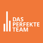Podcast Das perfekte Team