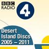 Desert Island Discs: Archive 2005-2011