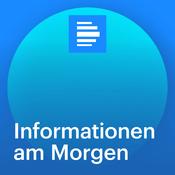 Informationen am Morgen - Deutschlandfunk