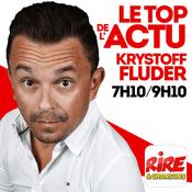 Krystoff Fluder - Le top de l'actu de Rire & Chansons