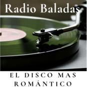 Radio Baladas El Disco mas Romántico