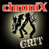 ChroniX GRIT