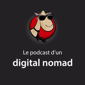Podcast Le podcast d'un digital nomad