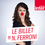 Podcast France Inter - Le billet de Nicole Ferroni