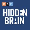 NPR: Hidden Brain