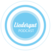 Liedergut Podcast