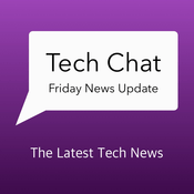 Tech Chat with David Cannon's Friday News Update